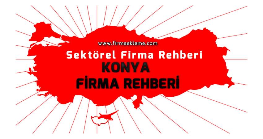 Konya Firma Rehberi