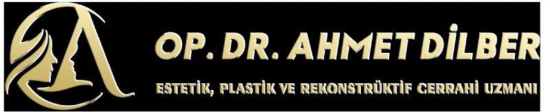 Ahmet Dilber Estetik Cerrahi Uzmanı