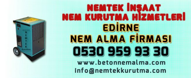 Edirne Nem Alma Firması