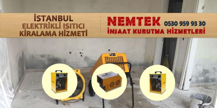 İstanbul Elektrikli Isıtıcı Kiralama Hizmeti