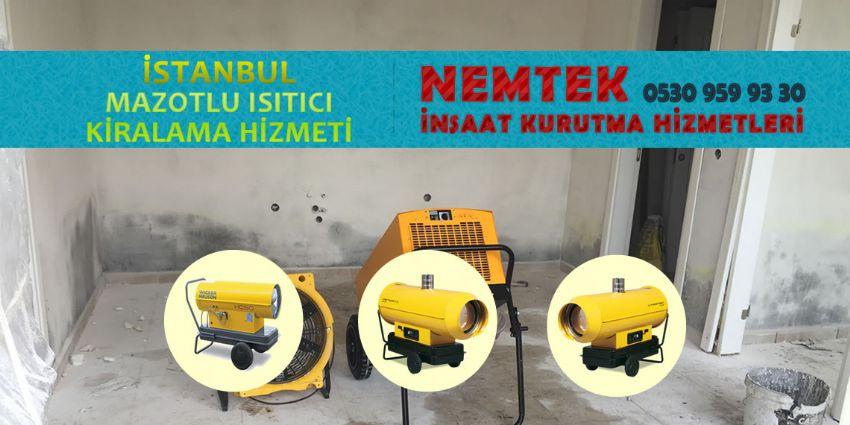 İstanbul Mazotlu Isıtıcı Kiralama Hizmeti