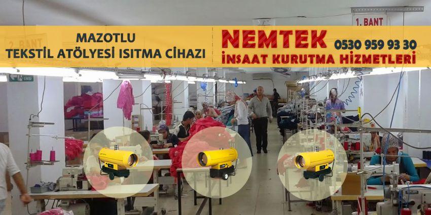 Mazotlu Tekstil Atölyesi Isıtma Cihazı